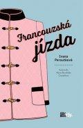 Ivana Peroutková: Francouzská jízda