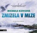 Michaela Klevisová: Zmizela v mlze (audiokniha)