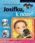 Daniela Krolupperová: Josífku, k noze!