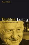 Karel Hvížďala: Tachles, Lustig