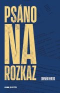 Zdeněk Herzig: Psáno na rozkaz