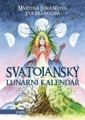 Eva Francová, Martina Lukášková: Svatojanský lunární kalendář