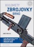 Jiří Fencl: Kulomety Zbrojovky Brno