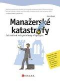 Jakub Nosek: Manažerské katastrofy