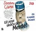 Stephen Clarke: Už zase skáču přes Merde! (audiokniha)