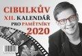 Aleš Cibulka: Cibulkův kalendář pro pamětníky 2020