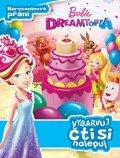 kolektiv: Barbie Dreamtopia - Narozeninové přání - Vybarvuj, čti si nalepuj