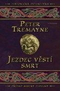 Peter Tremayne: Jezdec věstí smrt
