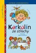 Astrid Lindgrenová: Karkulín ze střechy
