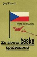 Josef Škvorecký: Ze života české společnosti