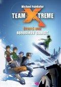 Michael Peinkofer: Team Xtreme - Borodinův gambit