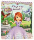 Walt Disney: Sofie První - Kde je moje korunka? Knížka s překvapením