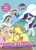 kolektiv: My Little Pony - Kouzelná síla přátelství