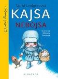 Astrid Lindgrenová, Michaela Pavlátová: Kajsa Nebojsa