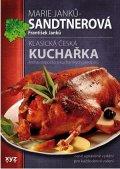 Marie Janků-Sandtnerová, František Janků: Klasická česká kuchařka