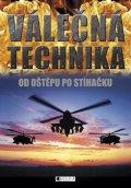 ŽKV: Válečná technika – Od oštěpu po stíhačku