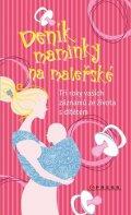 : Deník maminky na mateřské