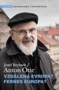 Josef Beránek, Anton Otte: Vzdálená Evropa