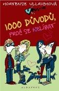 Hortense Ullrichová: 1000 důvodů, proč se (ne)líbat