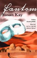 Susan Kay: Fantom