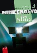 S.D. Stuart: Dobrodružství Minecraftu 3 – Den Plížilů