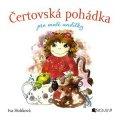 Iva Hoňková: Čertovská pohádka pro malé andílky