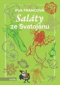 Eva Francová: Saláty ze Svatojánu