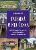 Jitka Lenková: Tajemná místa Česka