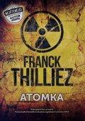 Franck Thilliez: Atomka