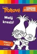 kolektiv: Trollové - Malý kreslíř
