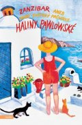 Halina Pawlowská: Zanzibar aneb První světový průvodce Haliny Pawlowské