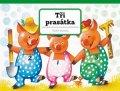 Vojtěch Kubašta: Tři prasátka