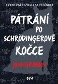 John Gribbin: Pátrání po Schrödingerově kočce