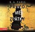 B. A. Paris: Přiveď mě zpátky (audiokniha)