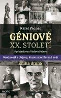 Karel Pacner: Géniové XX. století Kniha druhá