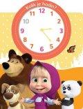 kolektiv: Máša a medvěd Kolik je hodin?