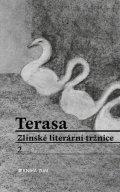 autorů kolektiv: Terasa Zlínské literární tržnice 2