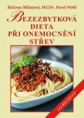 Růžena Milatová: Bezezbytková dieta při onemocnění střev