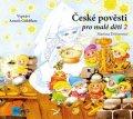 Martina Drijverová: České pověsti pro malé děti 2 (audiokniha pro děti)