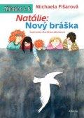 Michaela Fišarová: Natálie: Nový bráška