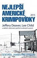 James Patterson: Nejlepší americké krimipovídky