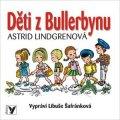 Astrid Lindgrenová, Libuše Šafránková: Děti z Bullerbynu (audiokniha pro děti)