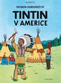 Hergé: Tintin 3 - Tintin v Americe