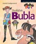 Martina Skala, Astrid Lindgrenová: Zlodějíček Bubla