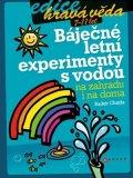 Radek Chajda: Báječné letní experimenty s vodou