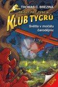 Thomas Brezina: Klub Tygrů - Světla v močálu čarodějnic