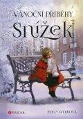 Holly Webbová: Vánoční příběhy: Snížek
