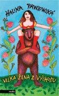 Halina Pawlowská: Velká žena z Východu