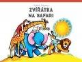 Vojtěch Kubašta: Zvířátka na safari