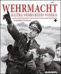 František Emmert: Wehrmacht: služba německého vojáka